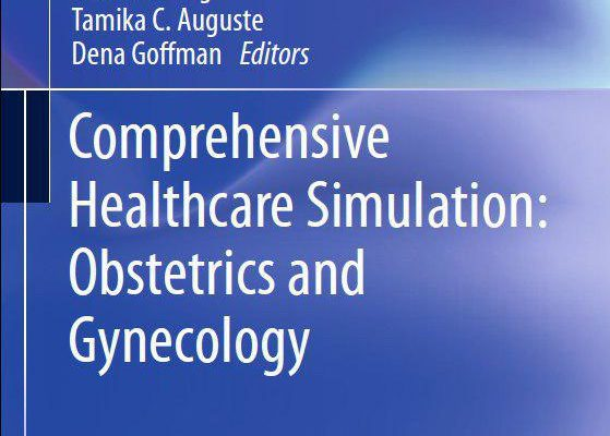 Comprehensive Healthcare Simulation Obstetrics and Gynecology. — 2019